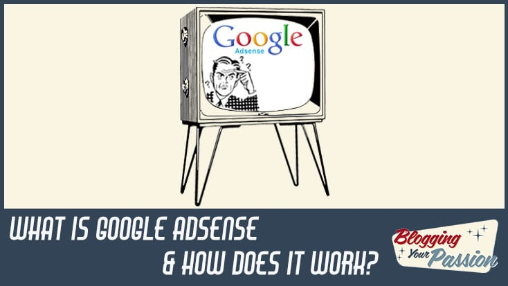 What is Google Adsense | What is adsense
