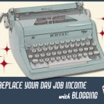 How Do Bloggers Get Paid? 14 Ways to Make Money Blogging