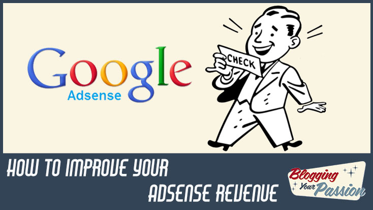 How to Improve Your Adsense Revenue