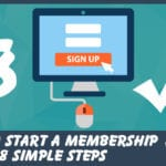 How to Start a Membership Site in 8 Simple Steps [Updated]