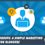 Linkedin Groups: A Simple Marketing Strategy for Bloggers